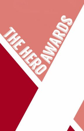 The Hero Awards 『BNHA Wattys 2017』 by TheHeroAwards