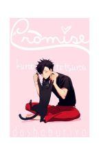 Promise (Kuroo Tetsurou x Reader) Haikyuu!! by doshaburiya
