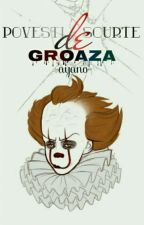 Povesti scurte de groaza  by Ca_rmen10