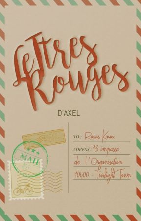 Kingdom Hearts - Lettres Rouges by wyattlking