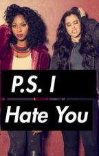 P.S I Hate You(Laurmani Version) GXG by cutiealex132