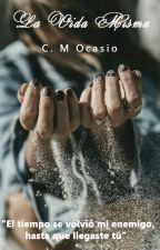 La Vida Misma by CrystalOcasio2