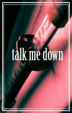 Talk Me Down ↯ Spideypool by robinsexual