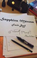 Sapphira Mérosa Facts Book ! by Wenwolf
