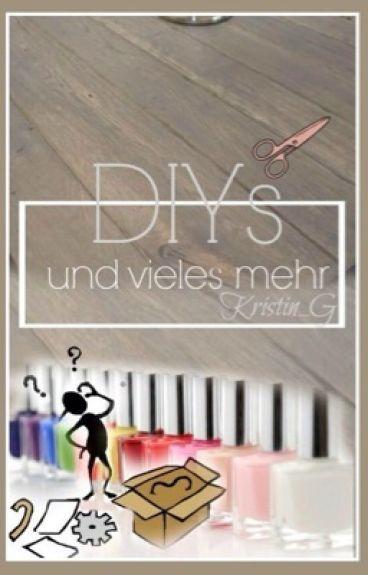 DIYs und vieles mehr