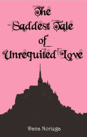 The Saddest Tale of Unrequited Love by ClaireStanfield