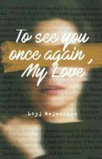 My Love by gibsoniche