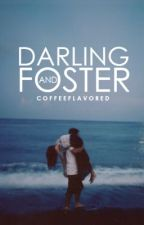Darling & Foster by coffeeflavored