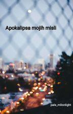 Apokalipsa mojih misli by pale_m0onlight