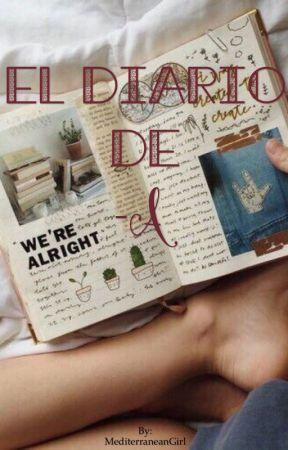 El Diario de -A. by MediterraneanGirl