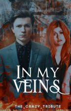 In My Veins (MARVEL Fic) by The_Crazy_Tribute
