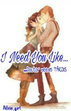 I Need You Like... [SK] ✔ by Allein_girl