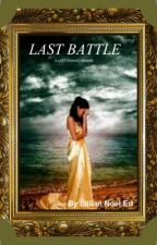 Last Battle: A Last Chance Sequel by ReaderBunny