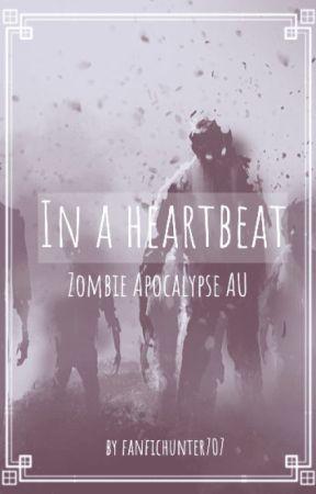 Sherwin X Jonathan | In a Heartbeat Zombie Apocalypse AU   by FanficHunter707