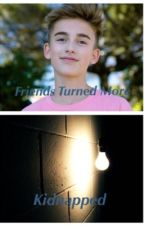 Johnny Orlando and Jacob Sartorius: Friends Turned More/Kidnapped(Complete) by TREntertainment