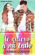 Te Quiero a Mi Lado (Ruggarol) by YareEscudero19
