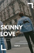 Skinny Love ➹ VKook by Txeplz