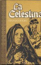 La Celestina (Literatura Española del S. XVI) by whyuhating