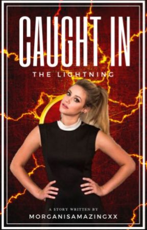 ⚡️ Caught in the Lightning | The Flash ⚡️ by MorganisAmazingxx