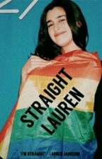 Straight Lauren (Text Fic) //traduzione in italiano// by xqueerthingsx