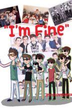 Im Fine (O2L fanfic) by jennilovesgeorge