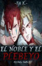 El Noble y el Plebeyo by EjiKiriTenebris_