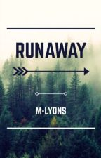 Runaway *The 100 Fanfiction* by M-Lyons