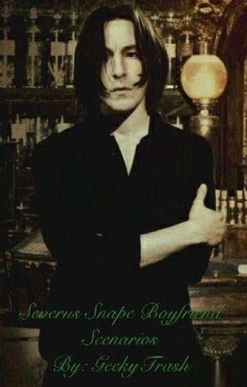 Severus Snape Boyfriend Scenarios(On Hiatus)