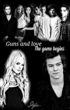 Guns and Love H.S. I.The game begins by -Styles-