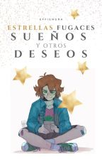 Estrellas fugaces, sueños y otros deseos by SugeyShock