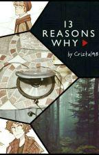 13 Reasons Why (BillDip)  by Criztal98
