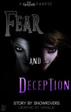 Fear and Deception (ROTG FANFIC) by SnowRivers