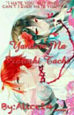 Yandere Na Kareshi Tachi by Alice_Bridget24