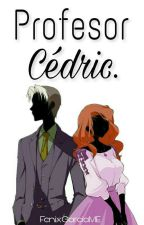 Profesor Cedric by FenixGarciaME