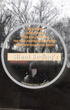 Silent Ending's [Noctis x Reader] by JapaneseOtaku