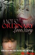 A Not So Ordinary Love Story (Watty Awards 2012) - COMPLETED by Sharlay