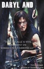 Daryl Dixon and I [ FR ] by tvd_home