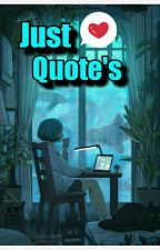 JUST QUOTE by manobee