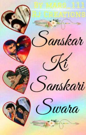 Sanskar Ki Sanskari Swara(Swasan fs) by mars_111