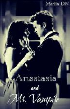 Anastasia and Mr Vampire [ON GOING] by d_marlia