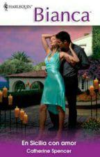 En Sicilia con Amor  by RomanticsToTheCore