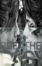 Breathe Easy [Larry] by __Pud__