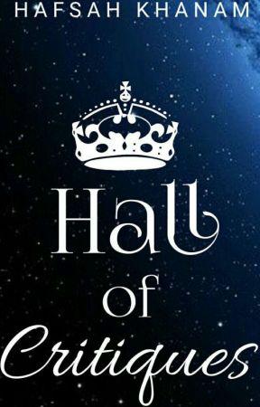 Hall of Critiques (OPEN) by hafsahkhanam