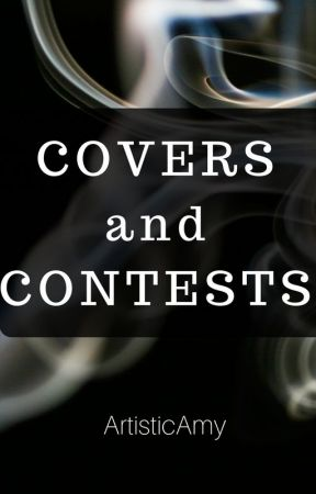Covers and Contests by ArtisticAmy