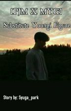 [END] Substitute Yoongi figure [pjm X myg] by Syuga_park