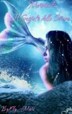 Mermaids: il segreto delle sirene  by Ely_Mars