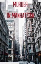 Murder in Manhattan by therealmadstar