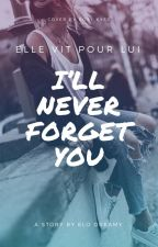 I'll Never Forget You by Elo2806