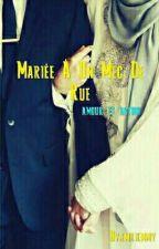 Mariée À Un Mec De Rue by madjedou