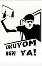 OKUYOM BEN YAA by mervegul000